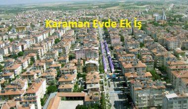 Karaman'da Evde Ek İş