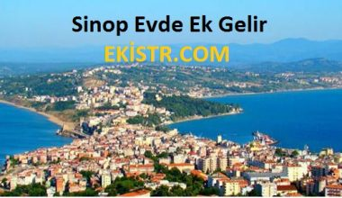 Sinop'ta Eve Ek İş